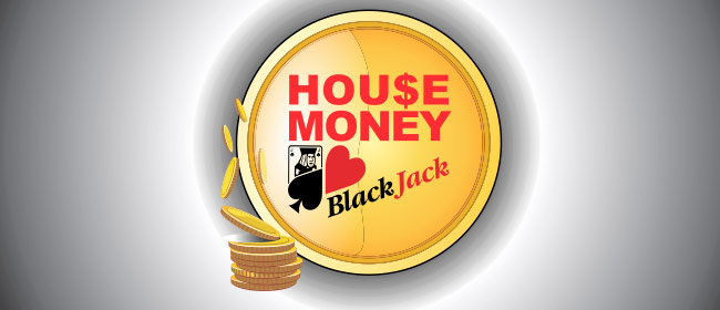 House Money blackjack game